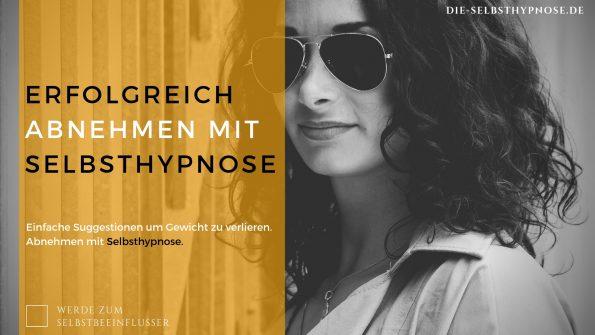 Erfolgreich Abnehmen mit Selbsthypnose