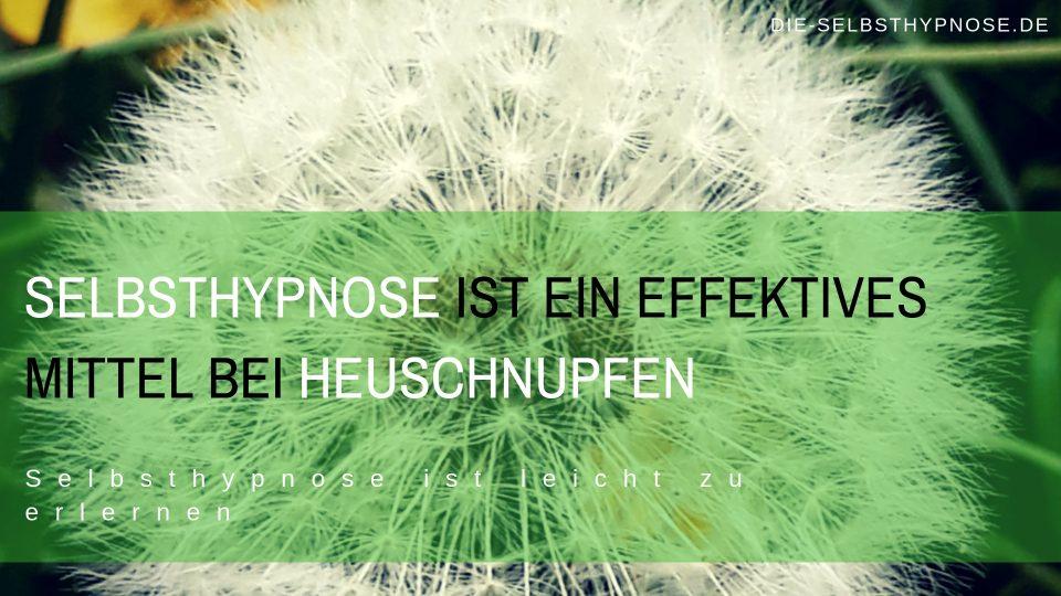 Selbsthypnose lindert Heuschnupfen