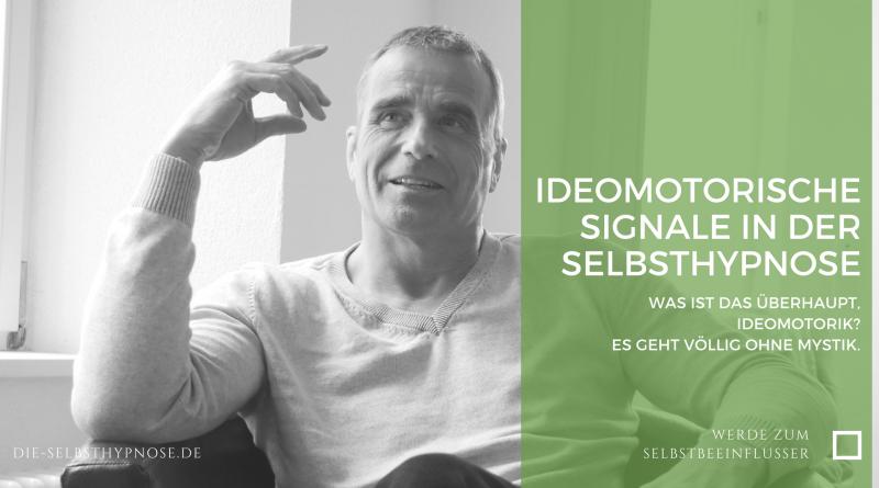 Ideomotorische Signale in der Selbsthypnose