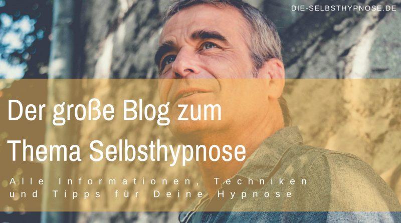 Der große Blog zum Thema Selbsthypnose