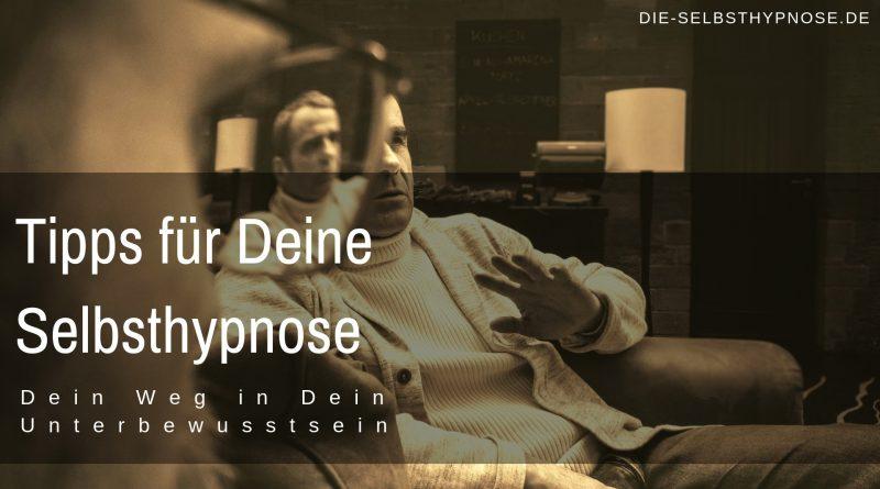Tipps für Deine Selbsthypnose